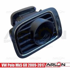"1.jpg Download STL file 💥💥👉 Air Vent Gauge Pod, 52mm, Fits VW Polo Mk5 6R 2009-2017 ""Arlon Special Parts"" • 3D print template, Arlon"