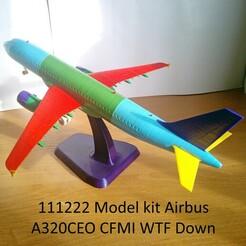 111222 Model kit Airbus A320CEO CFMI WTF Down Photo 01wm.jpg Télécharger fichier STL 111222 Airbus A320CEO CFMI WTF Down • Design pour impression 3D, sandman_d