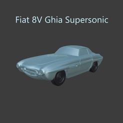 fiatsupersonic5.png Download STL file Fiat 8V Ghia Supersonic • 3D print template, ditomaso147