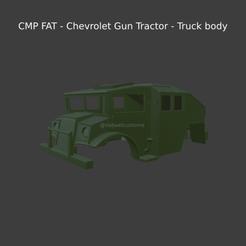 New Project(29).png Télécharger fichier STL CMP FAT - Chevrolet Gun Tractor - Carrosserie de camion • Objet pour impression 3D, ditomaso147