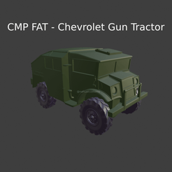 New Project(31).png Download STL file CMP FAT - Chevrolet Gun Tractor • 3D printer model, ditomaso147