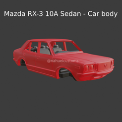 Nuevo proyecto (95).png Download STL file Mazda RX-3 10A Sedan - Car body • 3D printing object, ditomaso147