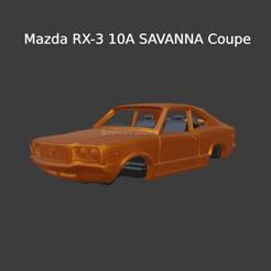 Nuevo proyecto (6) (6).png Download STL file Mazda RX-3 10A SAVANNA Coupe - Car body • 3D printer design, ditomaso147