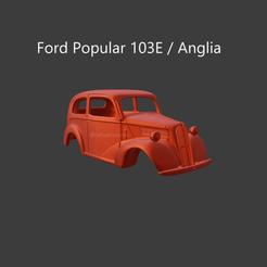 anglia1.png Download STL file Ford Anglia 103E / Popular - Car Body • 3D printer template, ditomaso147