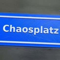 Chaosplatz.jpg Download free STL file Chaosplatz Schild Sign • 3D printable template, Leon75