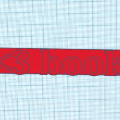 """Ekran görüntüsü 2020-09-30 120944.png Télécharger fichier STL gratuit Signet """"J'aime les livres • Modèle imprimable en 3D, sadiku2905"""