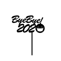 byebye2020.png Download free STL file quarantine topper • 3D printable object, 3dcookiecutter