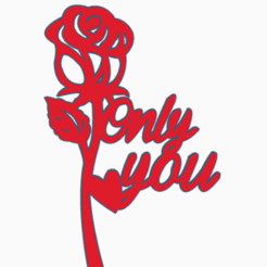 rosaonlyyou.png Download STL file pink flower topper • Object to 3D print, 3dcookiecutter