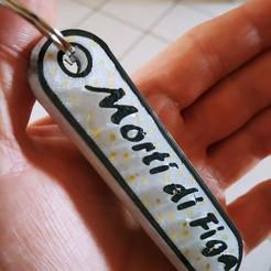 """Download 3D printer designs Keychain """"Morti di Figa"""", Gain71"""