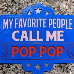 Télécharger fichier STL gratuit Mes personnes préférées m'appellent Pop Pop • Objet à imprimer en 3D, Kaptin42