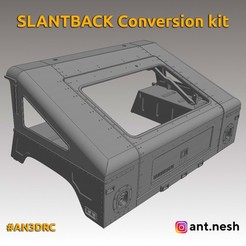 slantback-kit.jpg Télécharger fichier STL Kit de conversion SLANTBACK par [AN3DRC] • Modèle pour impression 3D, AntNesh