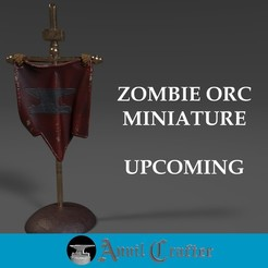 banner2 - copia.jpg Download free STL file Upcoming Zombie Orc Miniature • 3D printable object, anvilcrafter