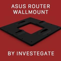 Asus router wall mount f promo.jpg Télécharger fichier STL Routeur ASUS Support mural GT-AX11000 RT-AC5300 • Modèle imprimable en 3D, INVESTEGATE