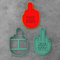 FUCK 2020.jpg Download STL file COOKIE CUTTER FUCK 2020 hand • 3D print design, socrates_z