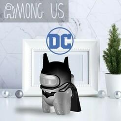 AU-BATMAN.jpg Download STL file AMONG US - BATMAN • Template to 3D print, OsvaldoFilho