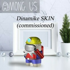 AU-DINAMIKE.jpg Download STL file AMONG US - DINAMIKE (COMMISSIONED) • 3D printer object, OsvaldoFilho
