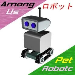 Robotc.jpg Download STL file Robotc (Pet) - Among Us • 3D printer design, OsvaldoFilho