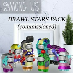 PACK1-COMMISSIONED.jpg Download STL file AMONG US - COMISSIONED BRAWL STARS PACK • Model to 3D print, OsvaldoFilho