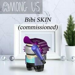 AU-BIBI.jpg Télécharger fichier STL PARMI NOUS - BIBI (COMMISSIONNÉ) • Objet pour imprimante 3D, OsvaldoFilho