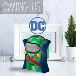 AU-MARTIANMANHUNTER.jpg Download STL file AMONG US - MARTIAN MANHUNTER • 3D print design, OsvaldoFilho