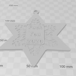 fckyou 2020.jpg Télécharger fichier STL les flocons de neige de Noël vous fckent 2020 • Design pour imprimante 3D, jonk_industrial