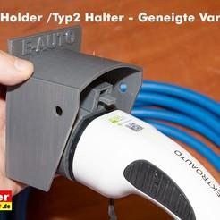 Typ2-Halter-Geneigte-Variante.jpg Download free STL file EV charge plug holder for electric car / Typ2 Halter  • 3D printable template, Tueftler-Maker