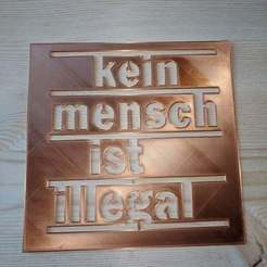 photo_2020-11-06_17-36-08.jpg Download free STL file KMII Stencil (kein mensch ist illegal) Schablone • 3D printer template, 3dnudel