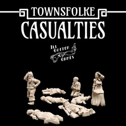 720X720-causualties-render.jpg Download STL file Townsfolke: Casualties • 3D printer object, illgottengames