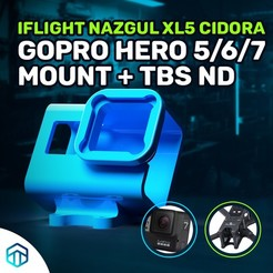 a.jpg Download STL file IFLIGHT NAZGUL XL5 V2 V3 V4 V5 CIDORA FOR GOPRO HERO 5/6/7 MOUNT WITH TBS ND FILTER • Design to 3D print, techbossreviewsblog
