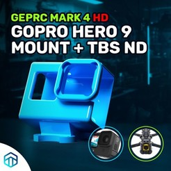 Hero 9 Mark 4 HD.jpg Download STL file GEPRC MARK 4 HD HERO 9 MOUNT + TBS ND • 3D printing template, techbossreviewsblog