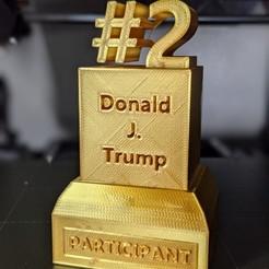 PXL_20201127_024549529.PORTRAIT.jpg Download STL file Donald Trump's Participation Trophy • 3D printable template, tubbybtch