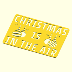 christmas_is_in_the_air.png Download STL file 10 Christmas Stencils • 3D print model, boncri