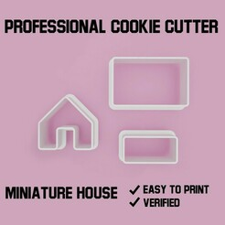 miniature house cookie cutter set.jpg Télécharger fichier STL Maison miniature Set de découpe de biscuits (3pcs) • Objet à imprimer en 3D, Cookiecutters