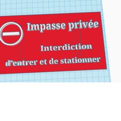 panneau.png Download STL file Impasse Privée (private cul-de-sac sign) • 3D print object, Yodayoda
