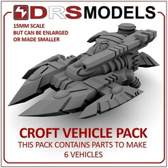 croftmbt.jpg Download STL file 15MM SCALE CROFT VEHICLE PACK • 3D print design, DRSMODELS
