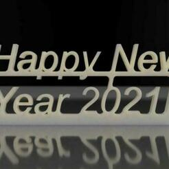 Happy New Year 2021 241mm 1.jpg Download free STL file Happy new year 2021 3D print model • 3D printer template, paulo97