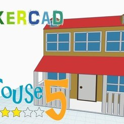 Download free 3D printing templates House 5 _Level 3 with Tinkercad, Eunny