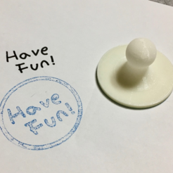 Download free 3D printer files Have Fun Stamp ( Handwriting ), Eunny