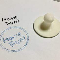 Free 3D printer model Have Fun Stamp ( Handwriting ), Eunny