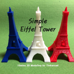 Free 3d printer model Simple Eiffel Tower - 10mins Modeling, Eunny