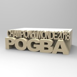 3d printer files POGBA BASE, thierry3D