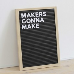 Free 3D print files Letter Board - Fully 3D Printed, flowalistik