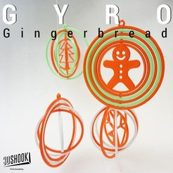 Download free STL GYRO Gingerbread , 3DShook