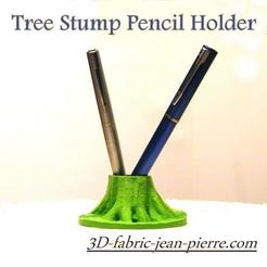 Télécharger fichier 3D tree stump Pencil Holder, 3d-fabric-jean-pierre