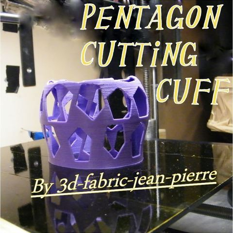 Télécharger STL Pentagon cutting cuff, 3d-fabric-jean-pierre