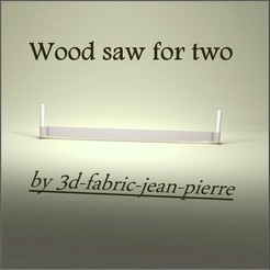 3d-fabric-jean-pierre_wood_saw_for_two_render_Lt_title.jpg Download STL file Wood saw for two • Design to 3D print, 3d-fabric-jean-pierre