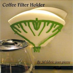 Modèle 3D Coffee Filter Holder, 3d-fabric-jean-pierre