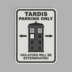 TARDIS_PARKING_ONLY.png Télécharger fichier STL gratuit Sign TARDIS PARKING ONLY • Design imprimable en 3D, DaGoN