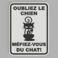 MÉFIEZ-VOUS_DU_CHAT.png Download free STL file Sign BEWARE OF THE CAT • 3D printing object, DaGoN