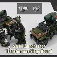 Download free STL file S.A.M Launcher for Transformers Siege Hound, FunbieStudios